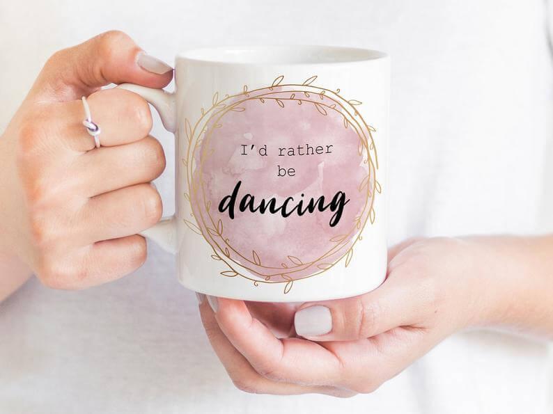 I'd rather be dancing mug gift for Latin dancers